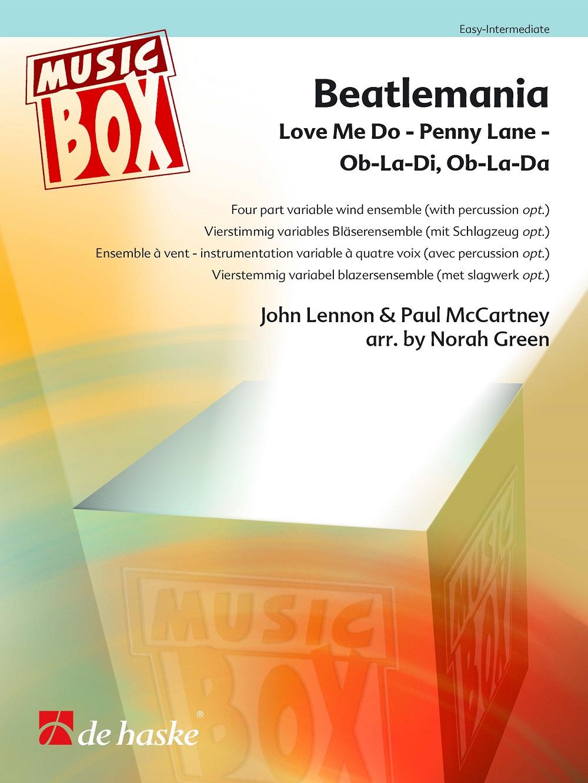 Beatlemania: Wind Ensemble: Score and Parts