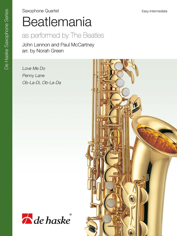 Beatlemania: Saxophone Ensemble: Score and Parts