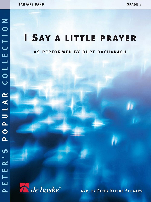 Burt Bacharach: I Say A Little Prayer: Fanfare: Score