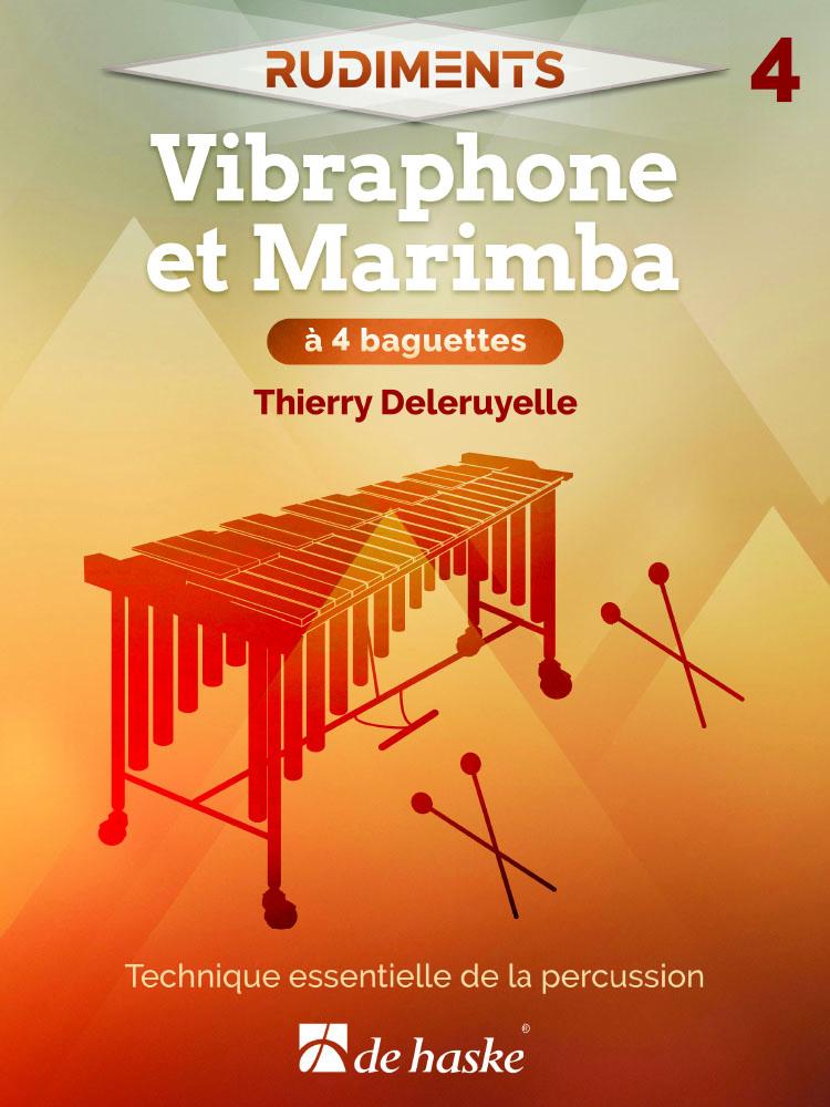 Rudiments 4 - Vibraphone et Marimba à 4 baguettes: Vibraphone: Instrumental