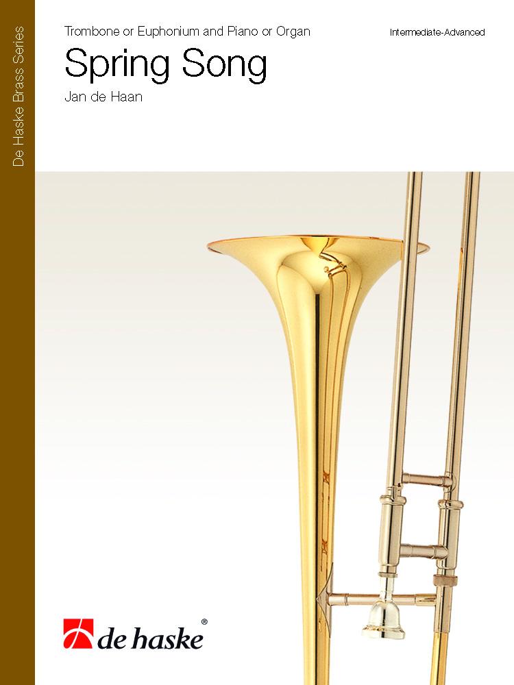 Jan de Haan: Spring Song: Trombone: Score