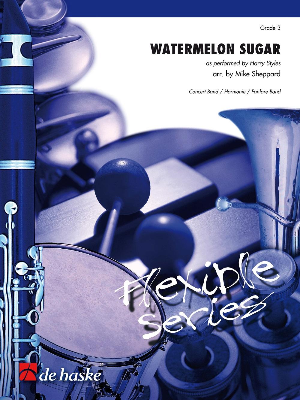 Harry Styles: Watermelon Sugar: Flexible Band: Score & Parts