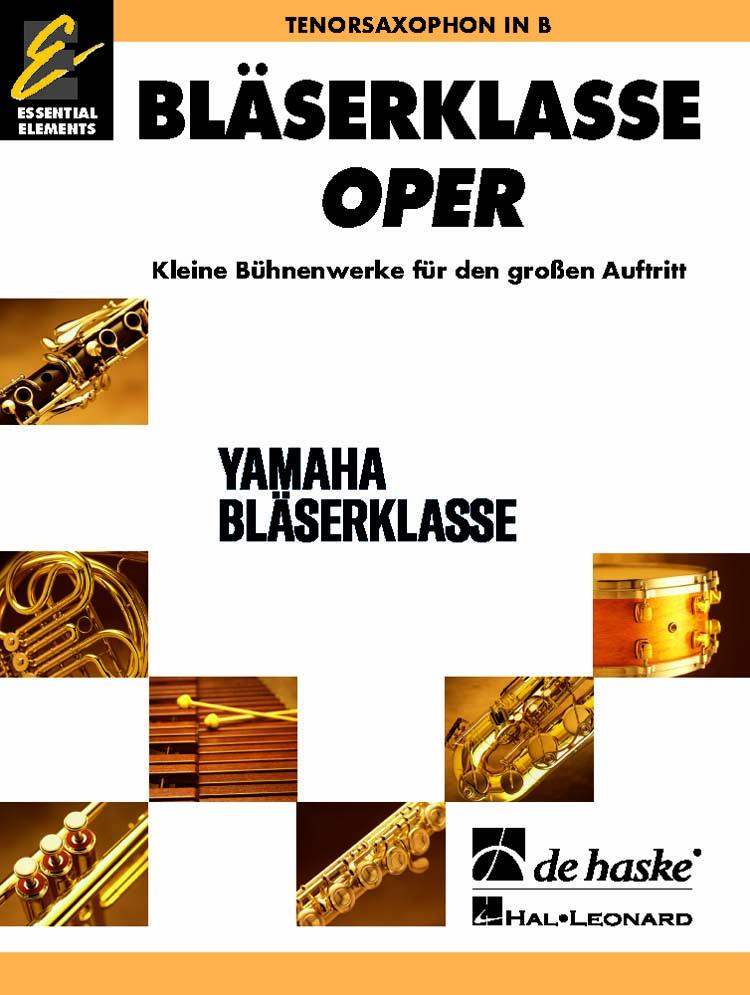 BläserKlasse Oper - Tenorsaxophon: Concert Band: Part
