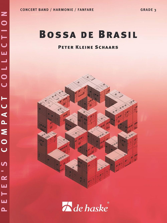 Peter Kleine Schaars: Bossa de Brasil: Flexible Band: Score