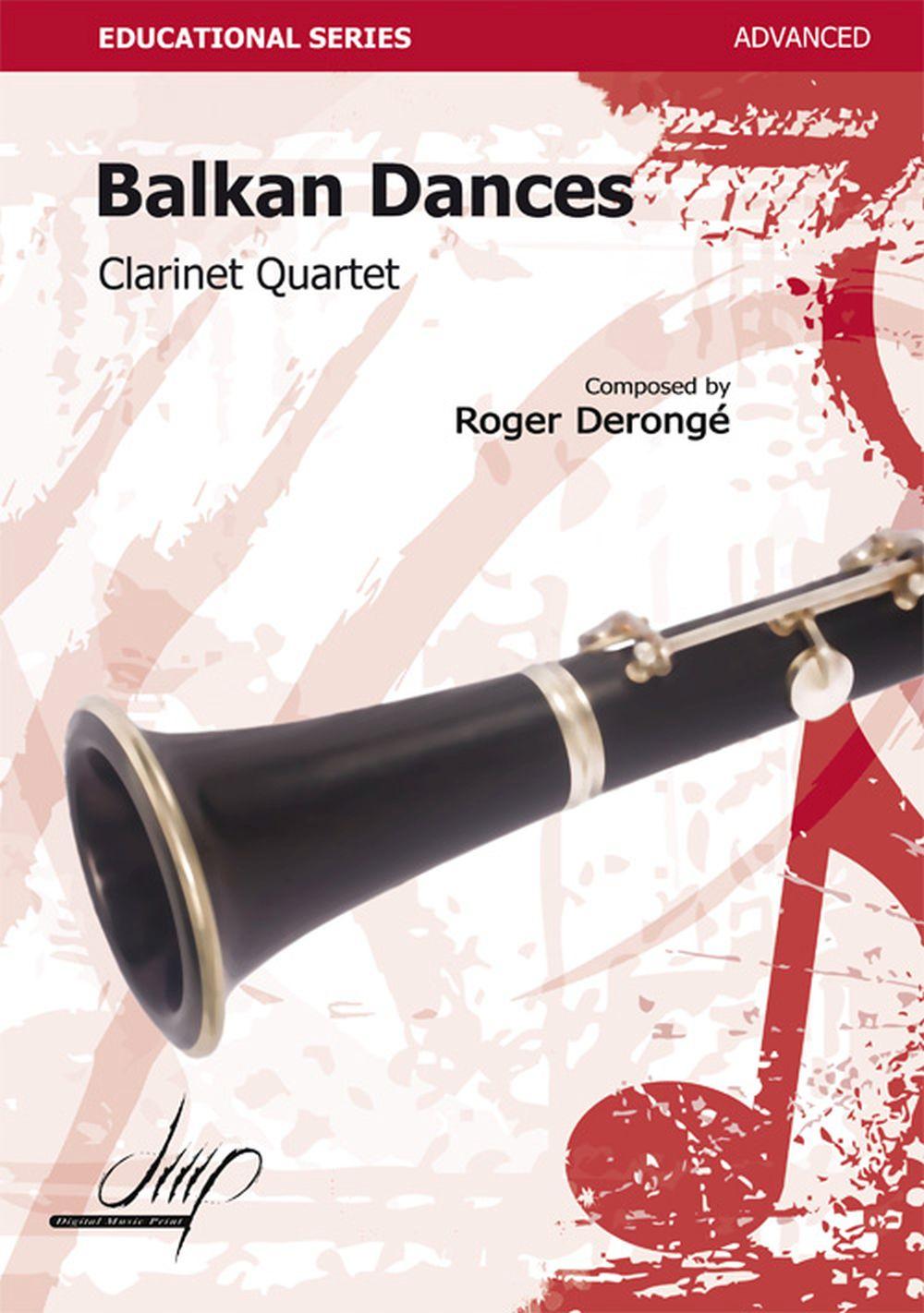 Roger Derongé: Balkan Dances: Clarinet Ensemble: Score and Parts
