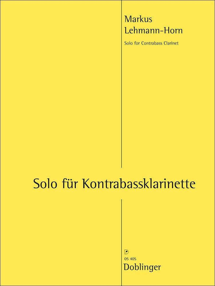 Markus Lehmann-Horn: Solo Für Kontrabassklarinette: Clarinet: Instrumental Work