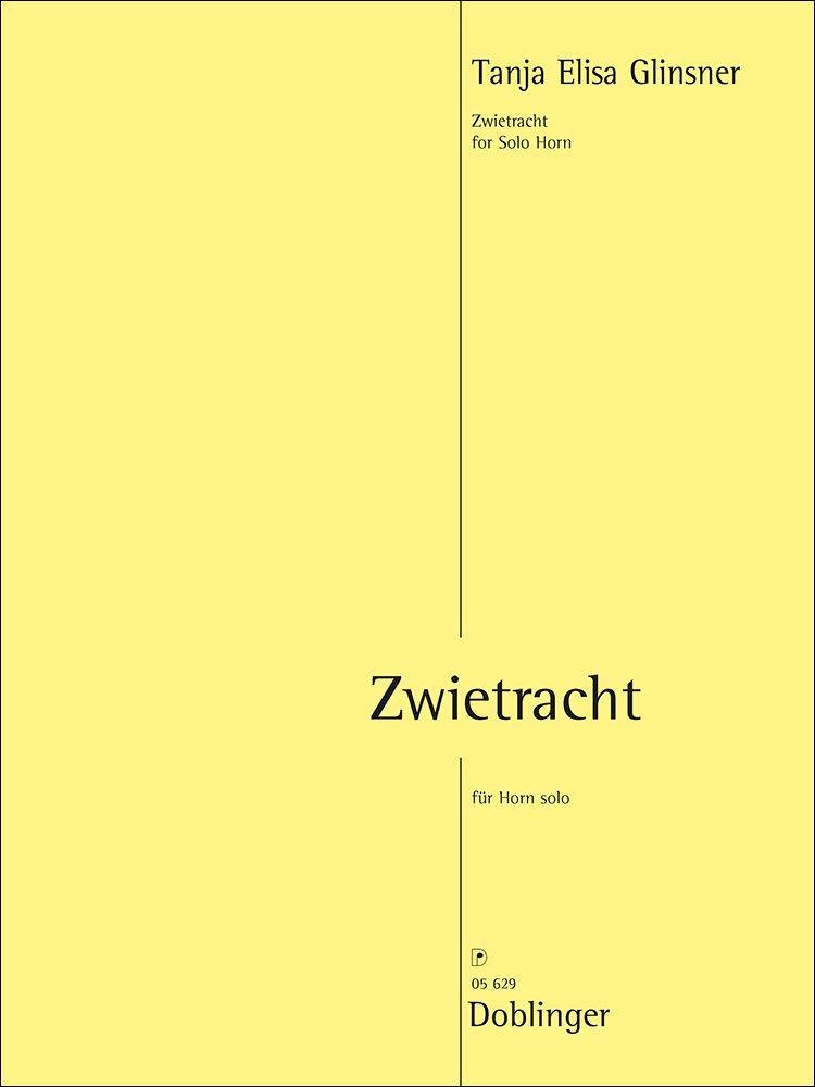 Tanja Elisa Glinsner: Zwietracht: French Horn Solo: Instrumental Work