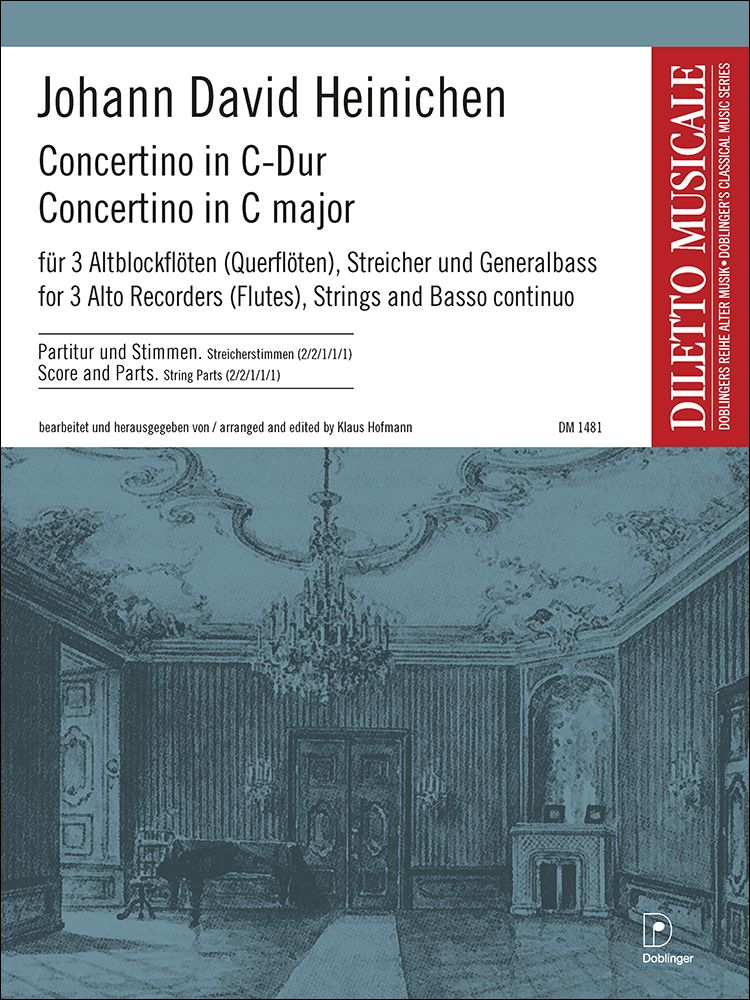 Johann David Heinichen: Concertino In C-Dur: Chamber Ensemble: Score & Parts
