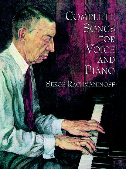 Sergei Rachmaninov: Complete Songs For Voice And Piano: Voice: Artist Songbook