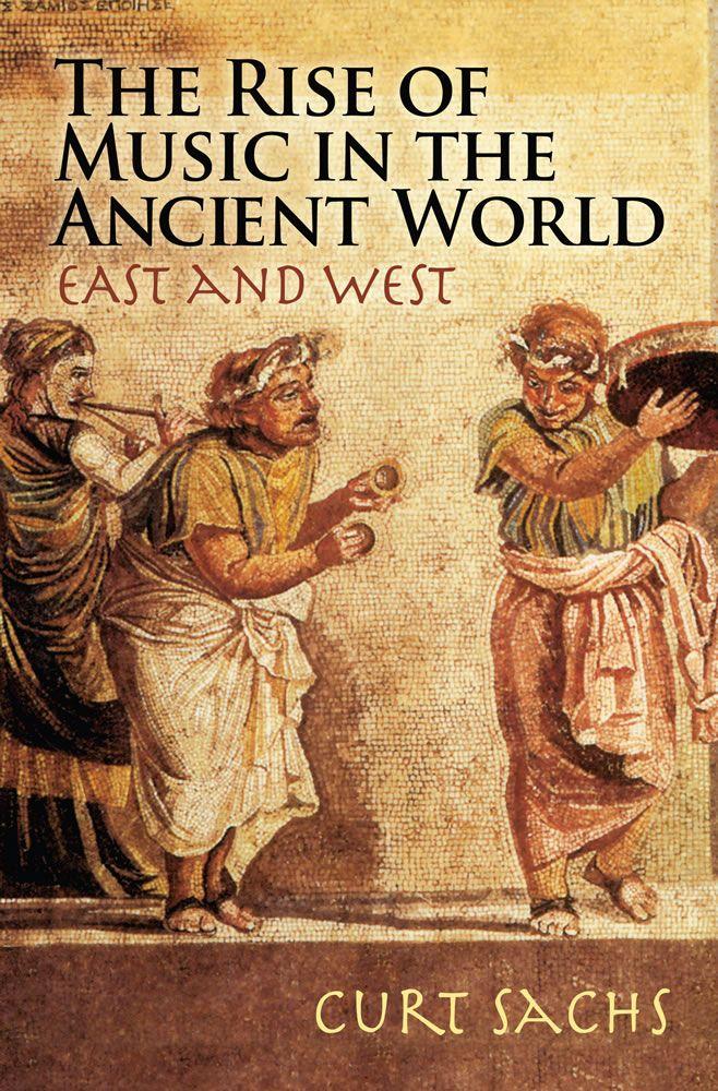 Sachs Rise Music Ancient World Bam: History