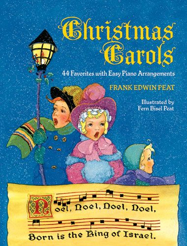 Peat Frank Christmas Carols 44 Favorites: Piano: Instrumental Collection