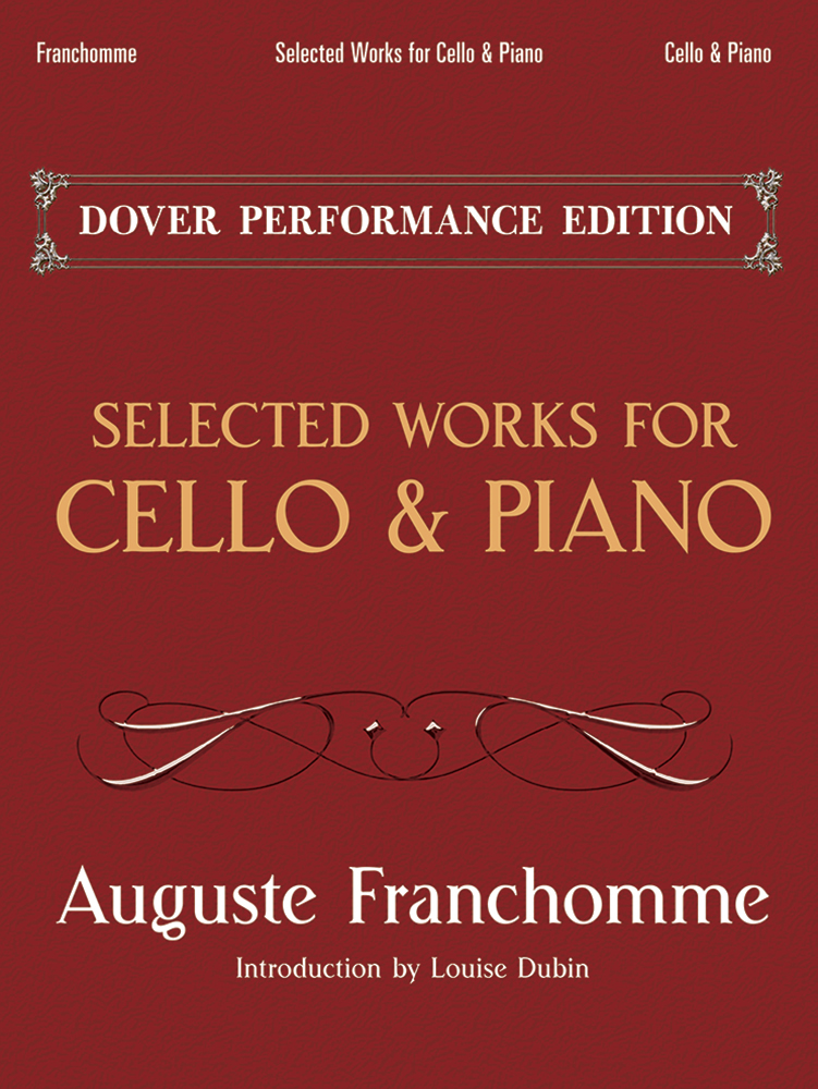 Auguste Franchomme: Selected Works For Cello And Piano: Cello: Instrumental
