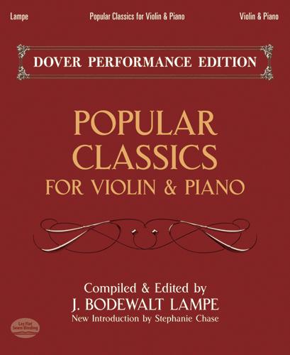 Popular Classics For Violin & Piano: Violin: Mixed Songbook