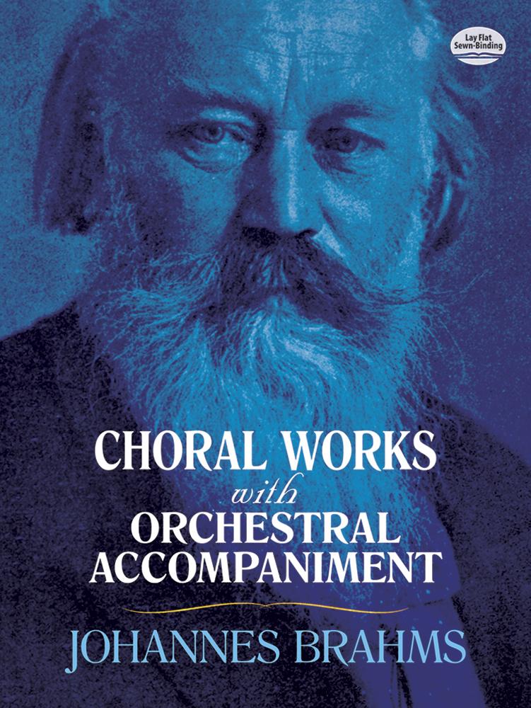 Johannes Brahms: Choral Works: Mixed Choir: Vocal Score