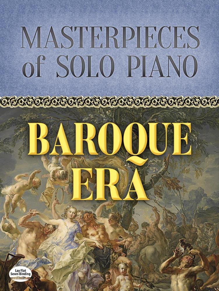 Masterpieces of Solo Piano: Baroque Era: Piano: Instrumental Album