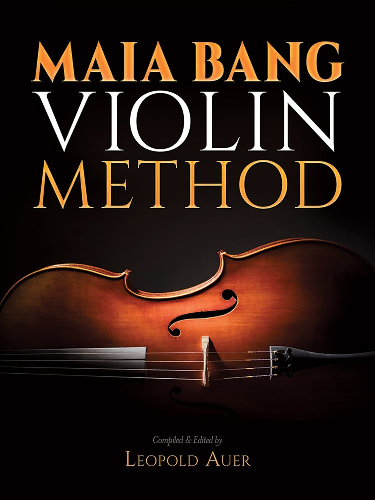 Maia Bang Violin Method: Violin: Method