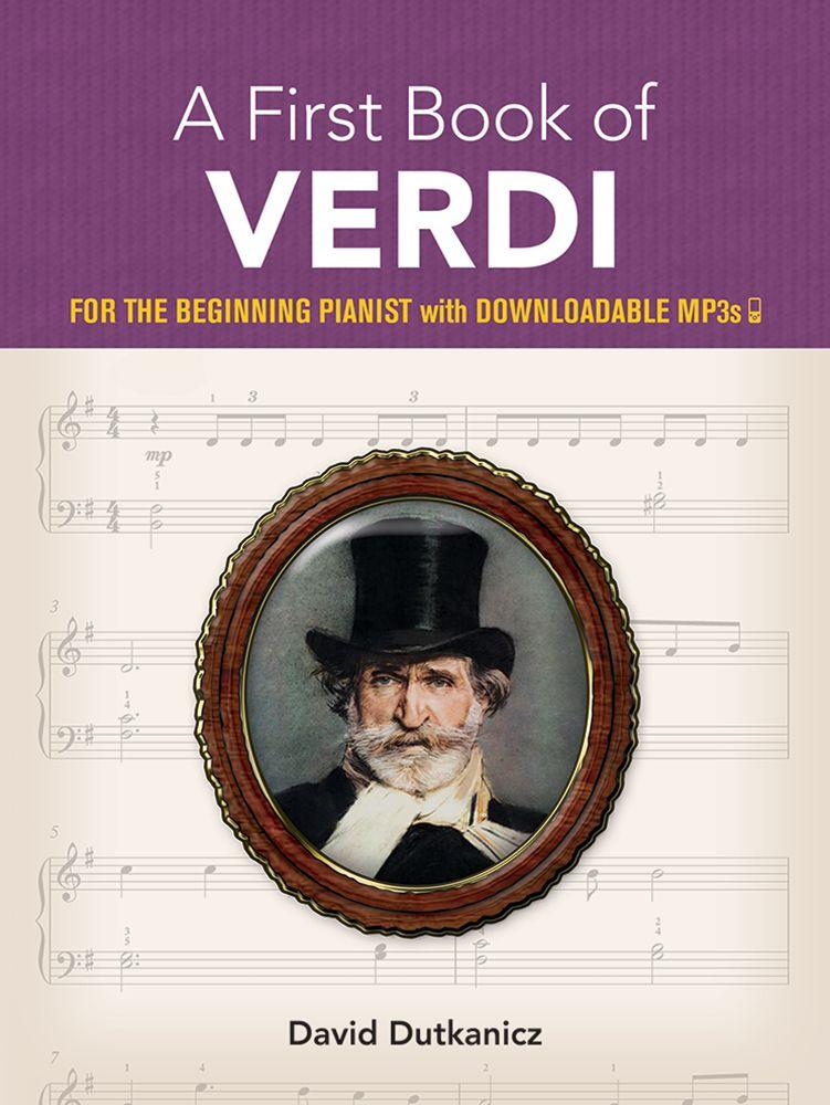David Dutkanicz: A First Book of Verdi: Piano: Instrumental Collection