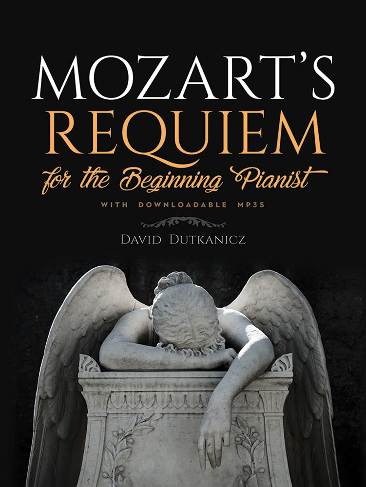 David Dutkanicz: Mozart's Requiem: Piano: Instrumental Work