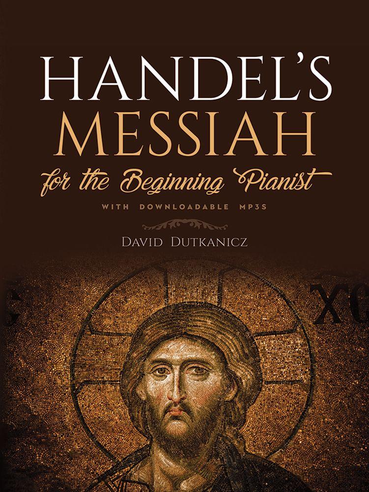 David Dutkanicz: Handel's Messiah: Piano: Instrumental Work