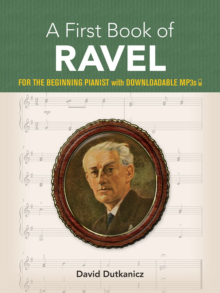 David Dutkanicz: A First Book of Ravel: Piano: Instrumental Collection