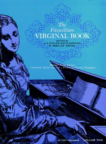 The Fitzwilliam Virginal Book Vol.2: Harpsichord or Piano: Instrumental Album