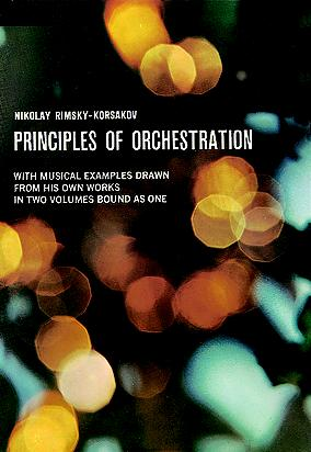 Nikolai Rimsky-Korsakov: Principles Of Orchestrattion: Theory