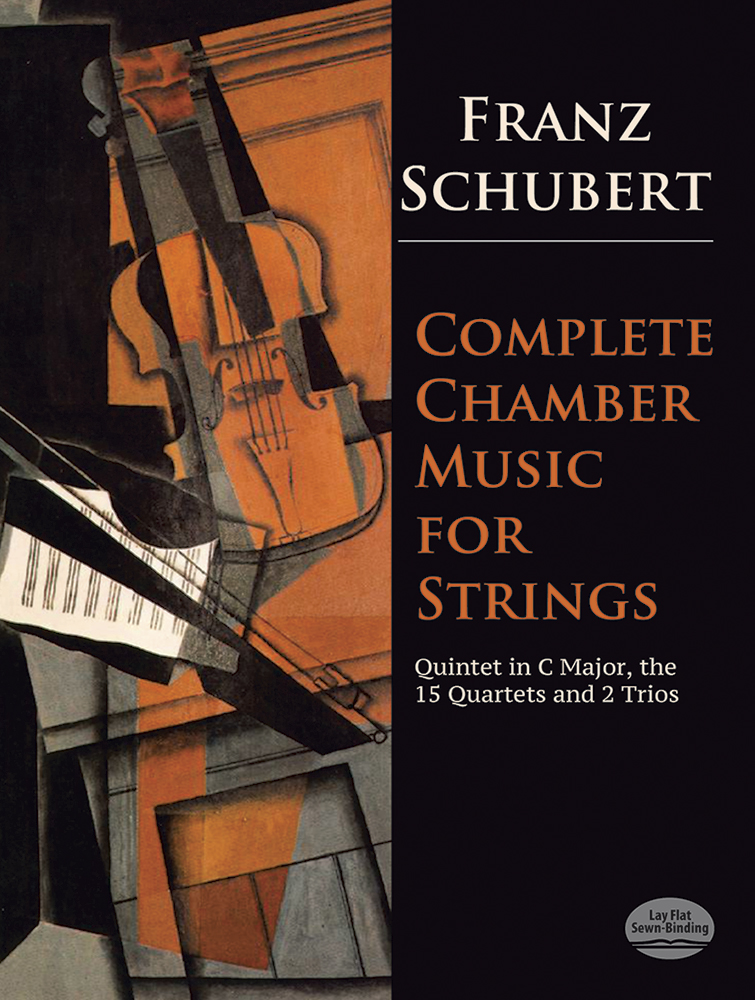 Franz Schubert: Complete Chamber Music For Strings: String Ensemble: Score