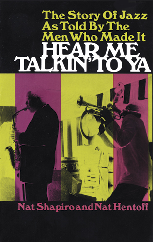 Shapiro: Story Of Jazz As Told By The Men Who Made It: History