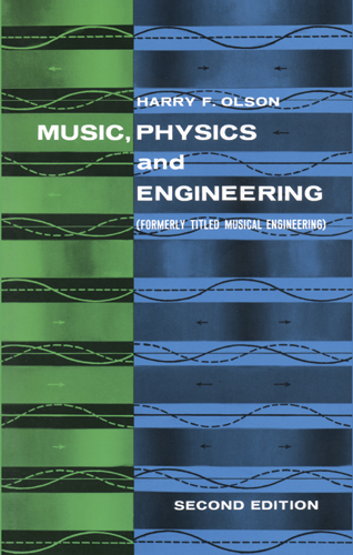 H.F. Olson: Music  Physics And Engineering: Music Technology