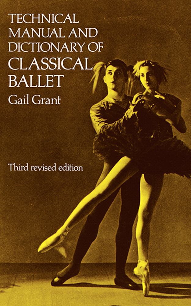 G. Grant: Manual And Dictionary Of Classical Ballet: Reference
