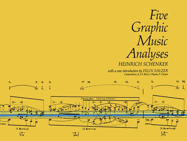 Heinrich Schenker: Five Graphic Music Analyses: Theory