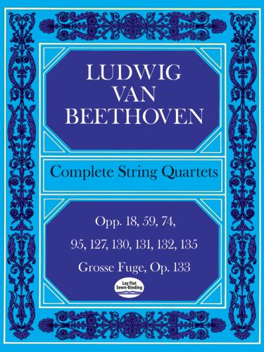 Ludwig van Beethoven: Complete String Quartets And Grosse Fugue: String Quartet: