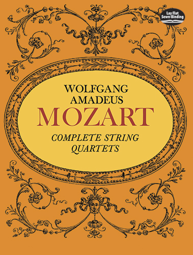 Wolfgang Amadeus Mozart: Complete String Quartets: String Quartet: Score