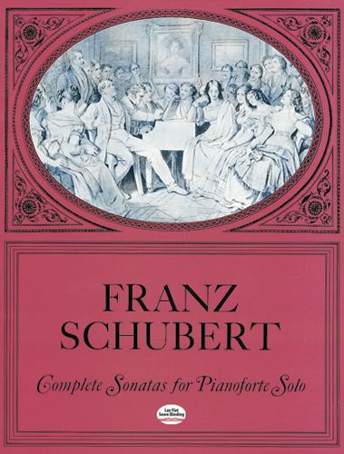 Franz Schubert: Complete Sonatas For Pianoforte Solo: Piano: Instrumental Album