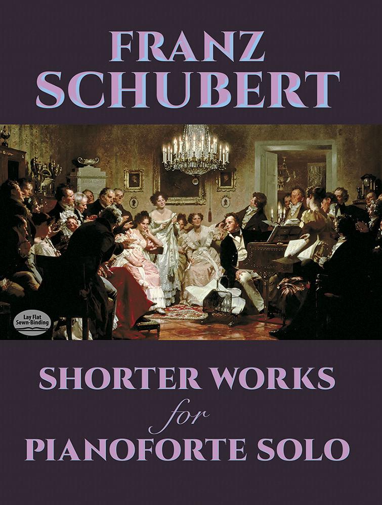 Franz Schubert: Shorter Works For Pianoforte Solo: Piano: Instrumental Album