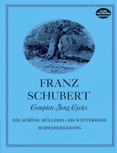 Franz Schubert: Complete Song Cycles: Voice: Mixed Songbook