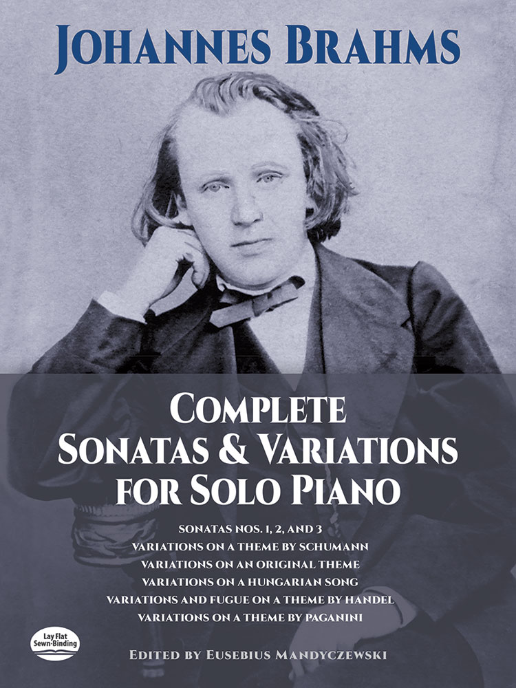 Johannes Brahms: Complete Sonatas And Variations For Solo Piano: Piano: