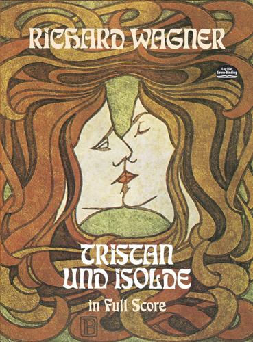 Richard Wagner: Tristan Und Isolde: Opera: Score