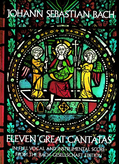 Johann Sebastian Bach: Eleven Great Cantatas In Full: Voice: Score