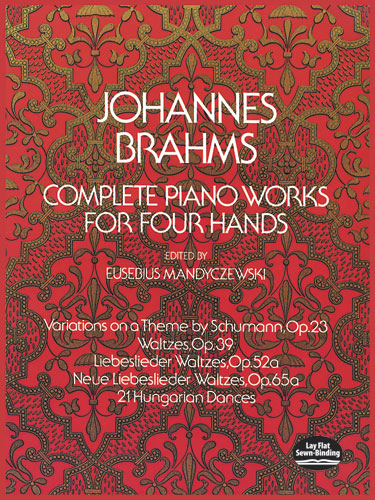 Johannes Brahms: Complete Piano Works For Four Hands: Piano Duet: Instrumental