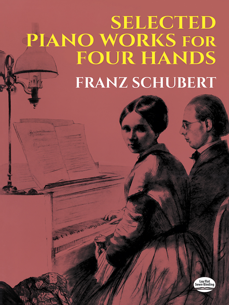 Franz Schubert: Selected Piano Works For Four Hands: Piano Duet: Instrumental