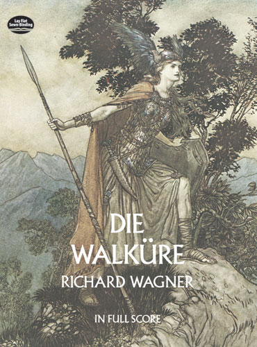 Richard Wagner: Die Walkure: Opera: Score
