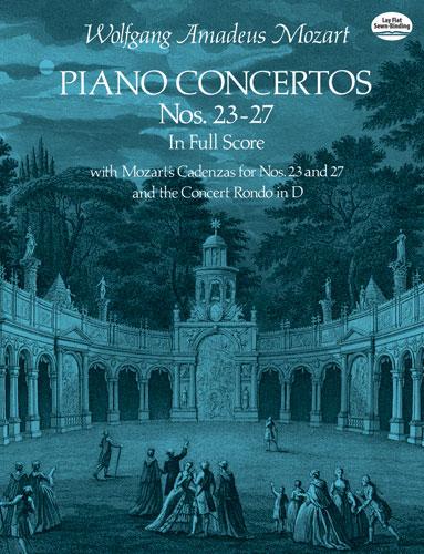 Wolfgang Amadeus Mozart: Piano Concertos Nos. 23-27: Piano: Score