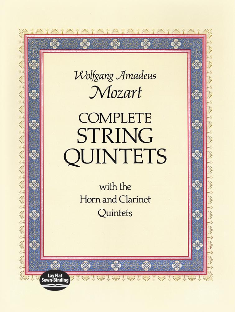 Wolfgang Amadeus Mozart: Complete String Quintets: String Ensemble: Score