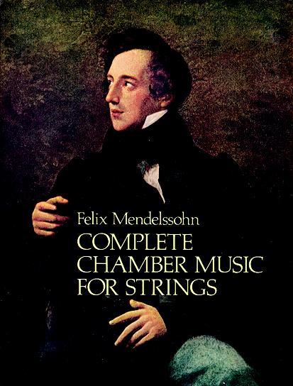 Felix Mendelssohn Bartholdy: Complete Chamber Music For Strings: String