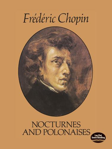 Frédéric Chopin: Nocturnes and Polonaises: Piano: Instrumental Album