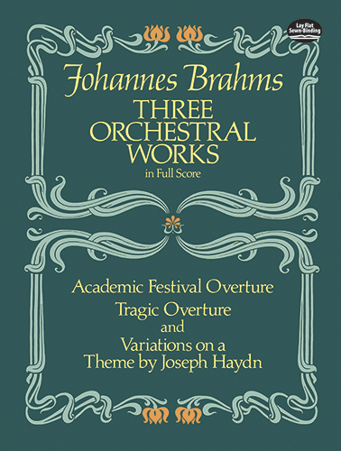 Johannes Brahms: Three Orchestral Works: Academic Festival Overture: Orchestra: