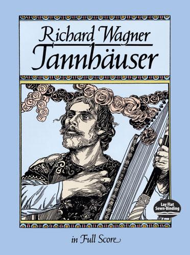 Richard Wagner: Tännhauser: Opera: Score