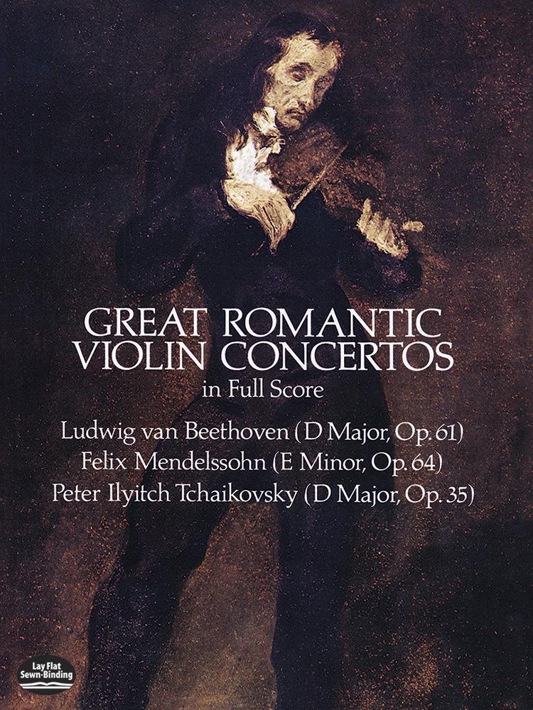 Ludwig van Beethoven: Great Romantic Violin Concertos: Violin: Score