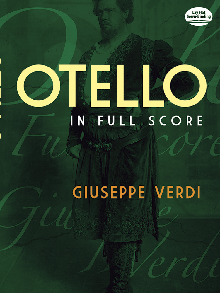 Giuseppe Verdi Otello (Full Score) Opera (Dover Vocal Scores)